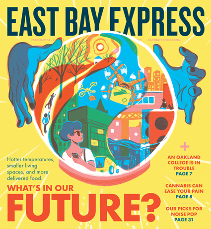 East Bay Express – Print Cover